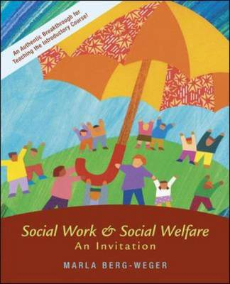 Social Work and Social Welfare: WITH Case Studies CD-ROM: An Invitation