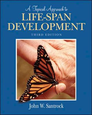 A Topical Approach to Lifespan Development (Hardback)