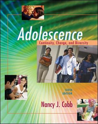 Adolescence: Continuity, Change, and Diversity (Hardback)