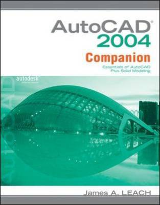 AutoCAD 2004 Companion with AutoCAD 2005 Update (Paperback)