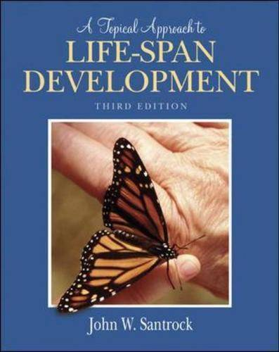 Topical Approach to Life-span Development: AND PowerWeb (Hardback)
