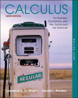 Calculus for Business, Economics, and the Social and Life Sciences: With MathZone (Hardback)