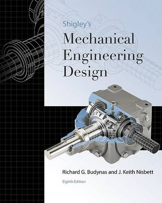 Shigley's Mechanical Engineering Design (Hardback)