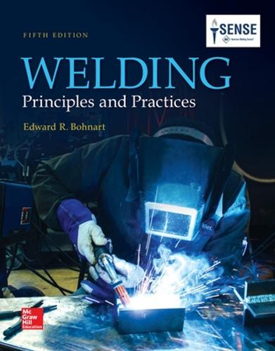 Welding: Principles and Practices (Hardback)