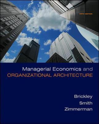 Managerial Economics and Organizational Architecture (Hardback)