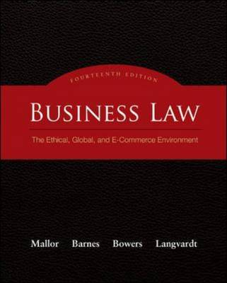 Business Law: The Ethical, Global, and E-commerce Environment (Hardback)