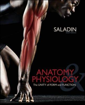 Anatomy and Physiology: The Unity of Form and Function (Hardback)