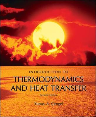 Introduction To Thermodynamics and Heat Transfer (Hardback)