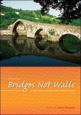 Bridges Not Walls: A Book About Interpersonal Communication (Paperback)
