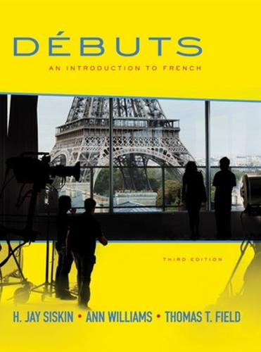 Debuts: An Introduction to French Student Edition (Hardback)