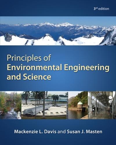Principles of Environmental Engineering & Science (Hardback)