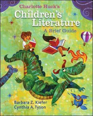 Charlotte Huck's Children's Literature: A Brief Guide (Paperback)