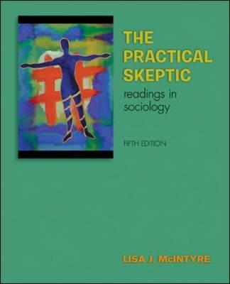 The Practical Skeptic: Readings in Sociology (Paperback)