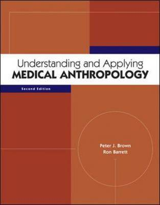 Understanding and Applying Medical Anthropology (Paperback)