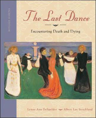 The Last Dance: Encountering Death and Dying (Hardback)