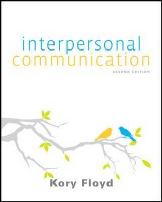 Interpersonal Communication: The Whole Story (Paperback)