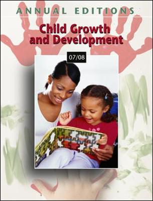 Annual Editions: Child Growth and Development 07/08 (Paperback)