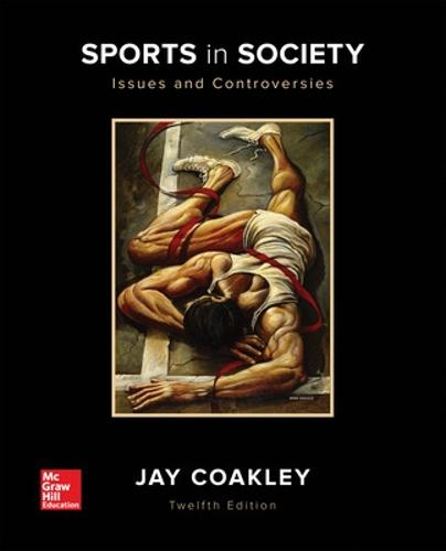 Sports in Society: Issues and Controversies (Paperback)