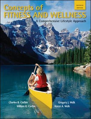 Concepts of Fitness And Wellness: A Comprehensive Lifestyle Approach (Paperback)