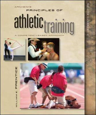 Arnheim's Principles of Athletic Training: a Competency-based Approach (Hardback)