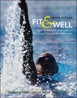 Fit & Well: Core Concepts and Labs in Physical Fitness and Wellness (Paperback)