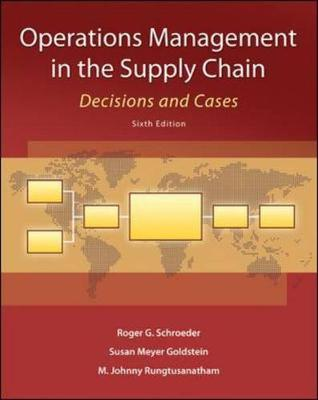 Operations Management in the Supply Chain: Decisions and Cases (Paperback)