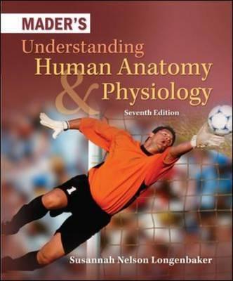 Mader's Understanding Human Anatomy and Physiology (Hardback)