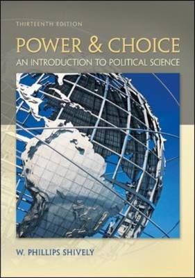 Power & Choice: An Introduction to Political Science (Paperback)