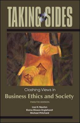 Clashing Views in Business Ethics and Society - Taking Sides (Paperback)