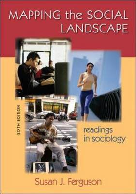 Mapping the Social Landscape: Readings in Sociology (Paperback)