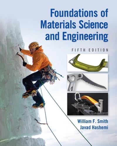 Foundations of Materials Science and Engineering (Hardback)