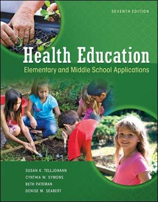 Health Education: Elementary and Middle School Applications: Elementary and Middle School Applications (Paperback)