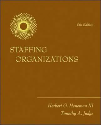 Staffing Organizations (Hardback)