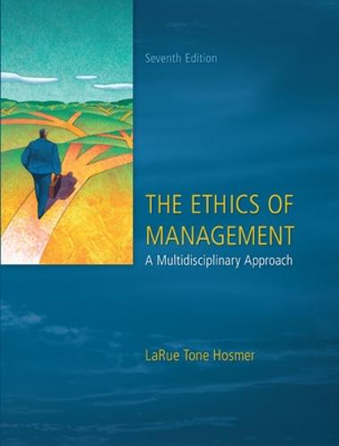 The Ethics of Management (Paperback)