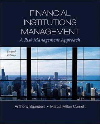A Risk Management Approach - Financial Institutions Management (Hardback)