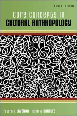 Core Concepts in Cultural Anthropology (Paperback)