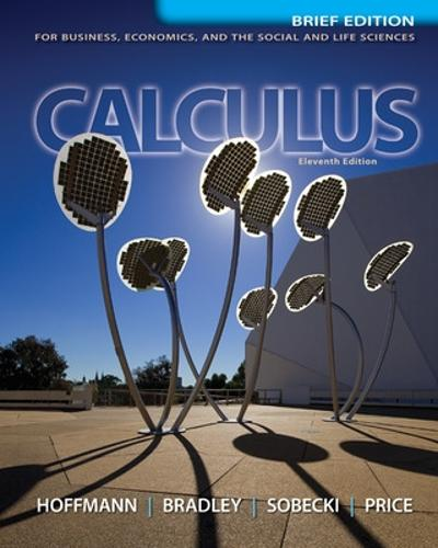Calculus for Business, Economics, and the Social and Life Sciences, Brief Version, Media Update (Hardback)