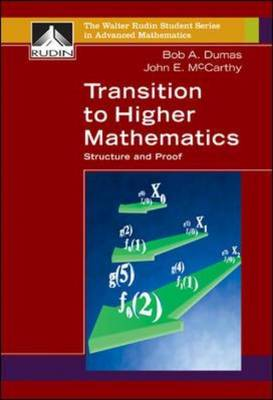 Transition to Higher Mathematics: Structure and Proof (Hardback)