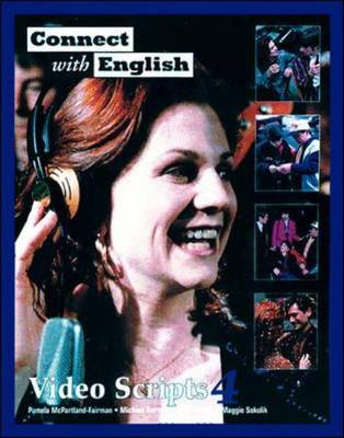 Connect with English: Video Scripts: Video Scripts 4 (Paperback)
