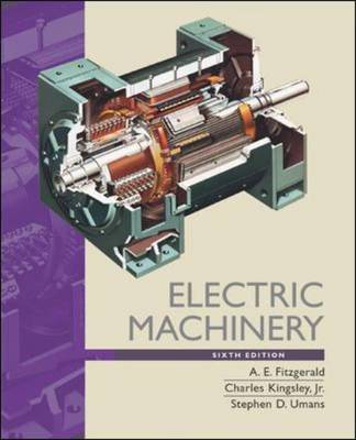 Electric Machinery - McGraw-Hill Series in Electrical and Computer Engineering (Hardback)