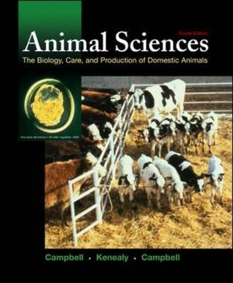 Animal Sciences: The Biology, Care and Production of Domestic Animals (Hardback)
