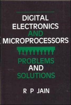 DIGITAL ELECTRONICS AND MICROPROCESSORS: PROBLEMS AND SOLUTIONS (Paperback)