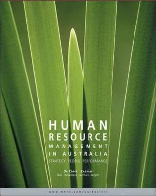 Human Resource Management In Australia: Strategy, People, Performance (Hardback)