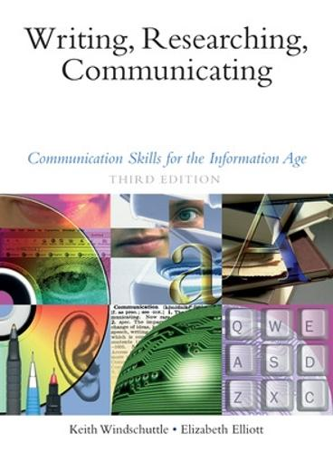 Writing, Researching, Communicating: Communication Skills for the Information Age (Paperback)