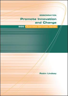 Promote Innovation and Change - Business Services Series (Paperback)