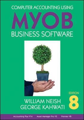 Computer Accounting Using MYOB Business Software (Paperback)