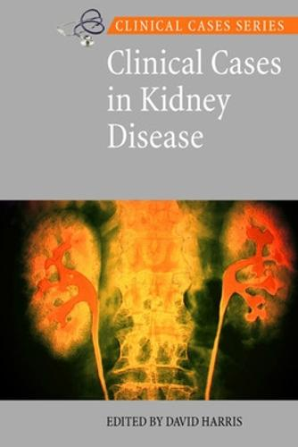 Clinical Cases in Kidney Disease (Paperback)