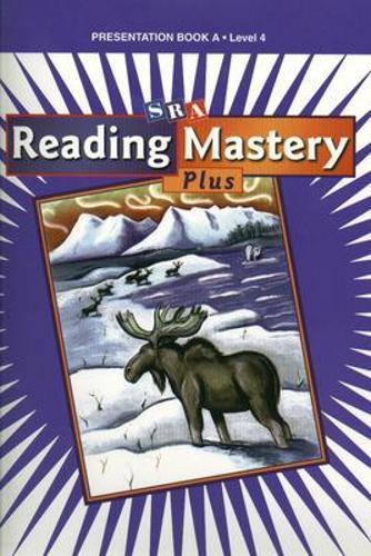 Reading Mastery 4 2001 Plus Edition, Presentation Book A - READING MASTERY LEVEL IV (Hardback)
