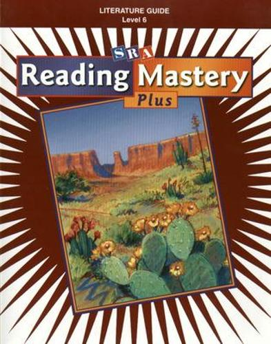 Reading Mastery Plus Grade 6, Literature Guide - READING MASTERY LEVEL VI