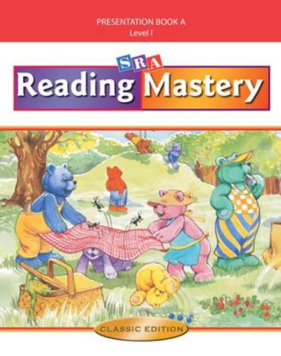Reading Mastery I 2002 Classic Edition, Teacher Presentation Book A - READING MASTERY SIGNATURE SERIES (Spiral bound)